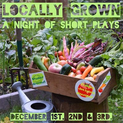 Locally Grown: A Night of Short Plays GCC event