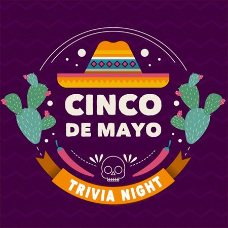 Cinco de Mayo Trivia Night GCC event
