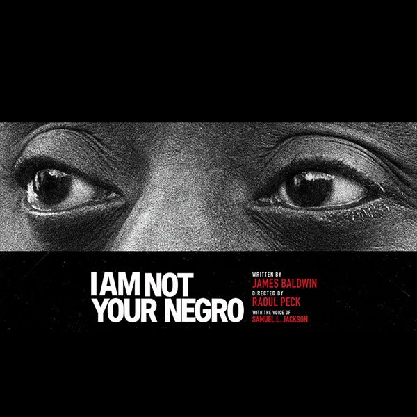 Friday Film Series: I Am Not Your Negro GCC event