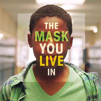 Friday Film Series: The Mask You Live In GCC event
