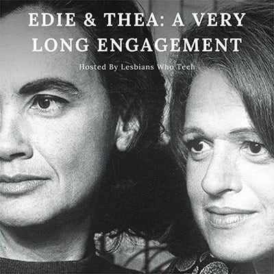 Friday Film Series: Edie & Thea—A Very Long Engagement