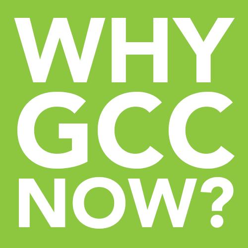 Why GCC Now? GCC event