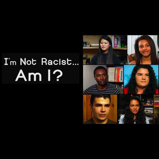 Film Screening: I'm Not Racist... Am I?