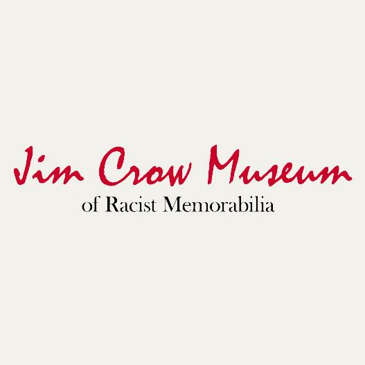Jim Crow Museum of Racist Memorabilia Virtual Tour
