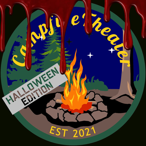 Campfire Theater: Halloween Edition